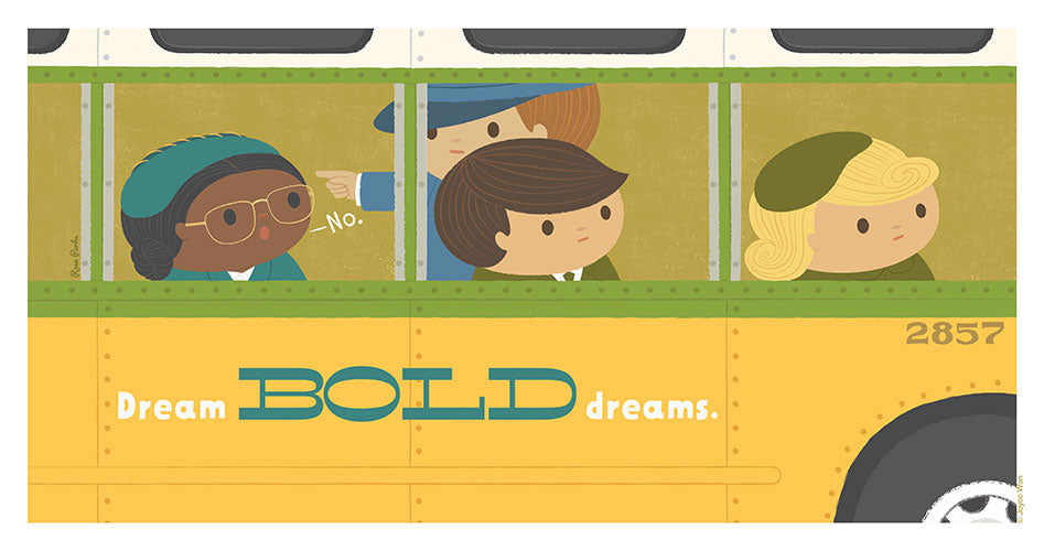 Print: Dream Big | Rosa Parks