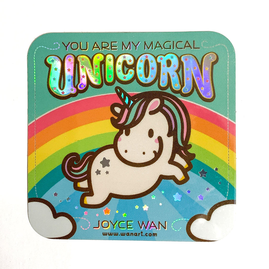 YOU ARE MY MAGICAL UNICORN Sticker