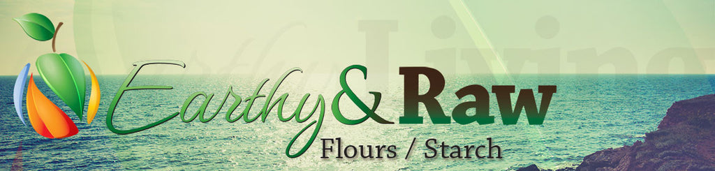 <a href=/collections/earthy-raw>Earthy & Raw:</a> <a href=/collections/flour-starch>Flour & Starch</a>