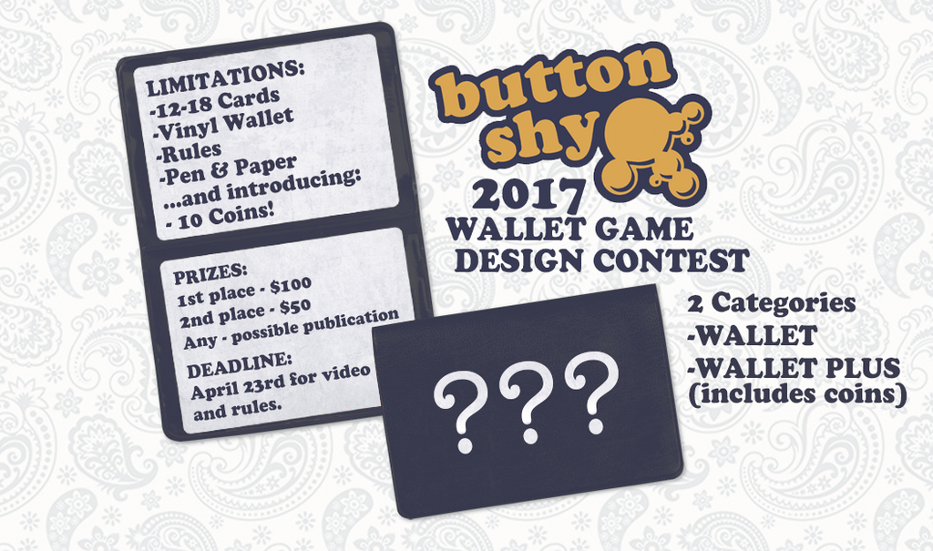 2017 Button Shy Wallet Game Contest