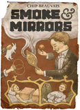 Smoke & Mirrors [PRE-ORDER - SHIPPING IN JUNE 2021]