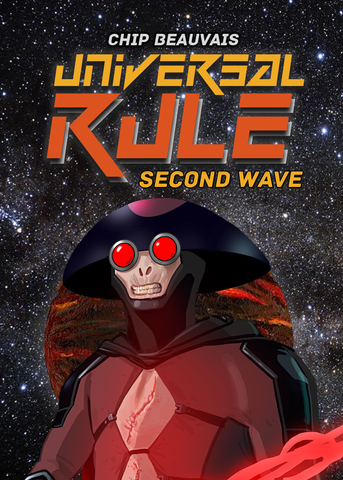 Universal Rule: Second Wave