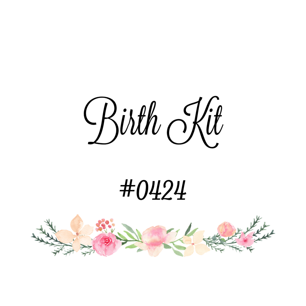 Custom Birth Kit #0424