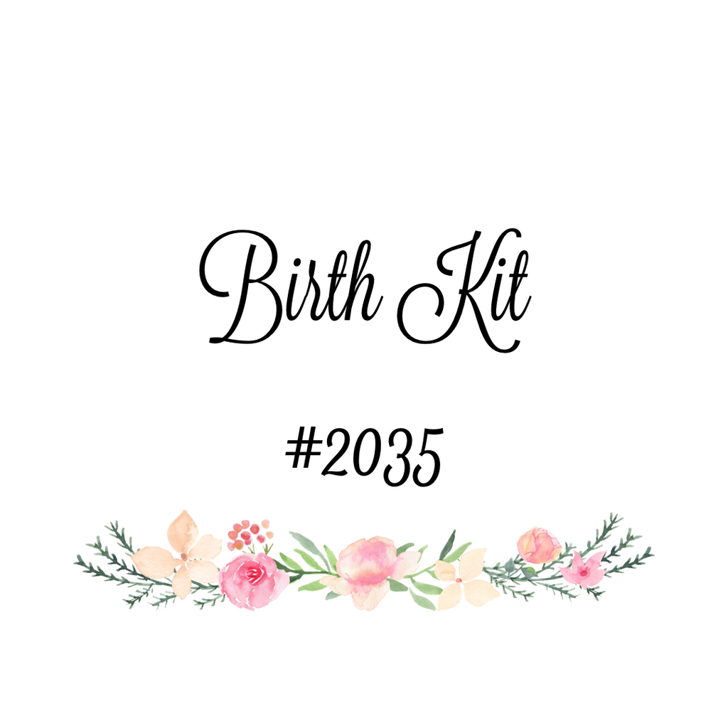 Custom Birth Kit #2035