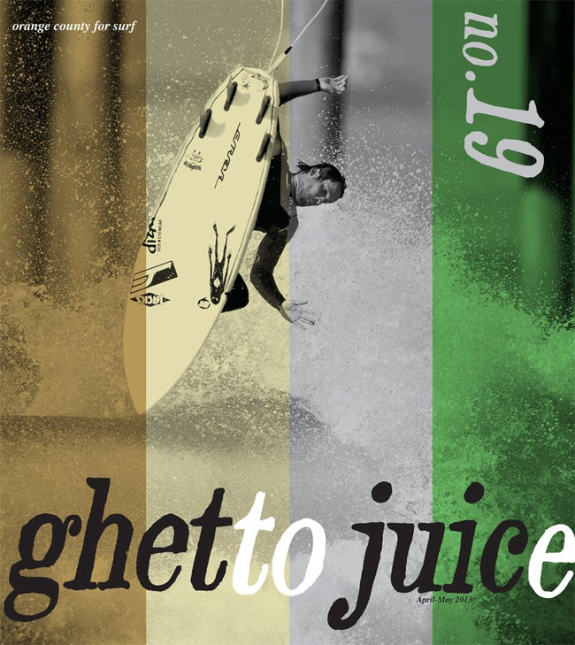 Ghetto Juice April May 2013