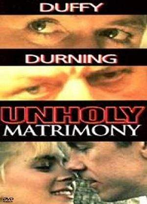 Movie Buffs Forever DVD Unholy Matrimony (1988)