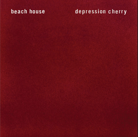 1. Beach House  - Depression Cherry