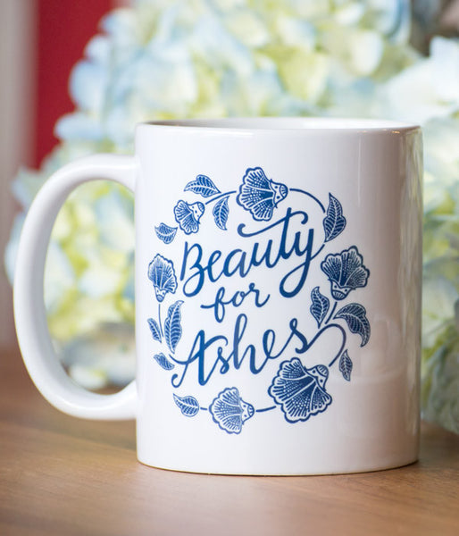 Beauty For Ashes – Mug
