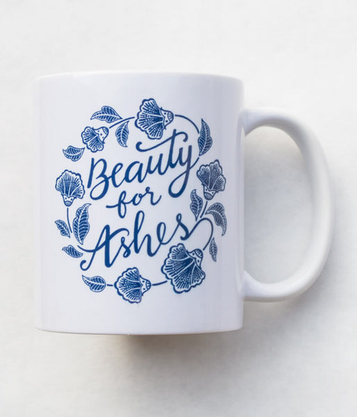 Beauty For Ashes mug