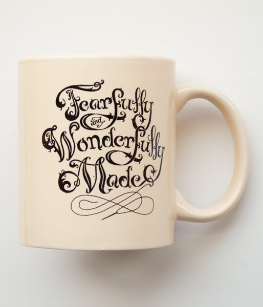 Fearfully & Wonderfully Made – Mug