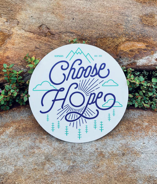Choose Hope - Sticker