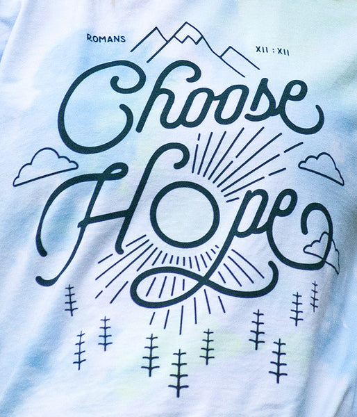 Choose Hope Tie Dye Tee