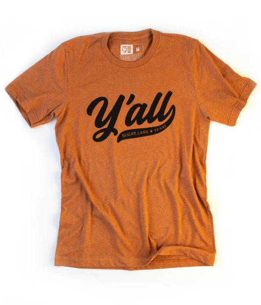 Y'all Sugar Land Tee - Burnt Orange