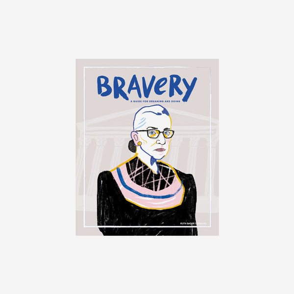 Bravery Issue #12 - Ruth Bader Ginsburg