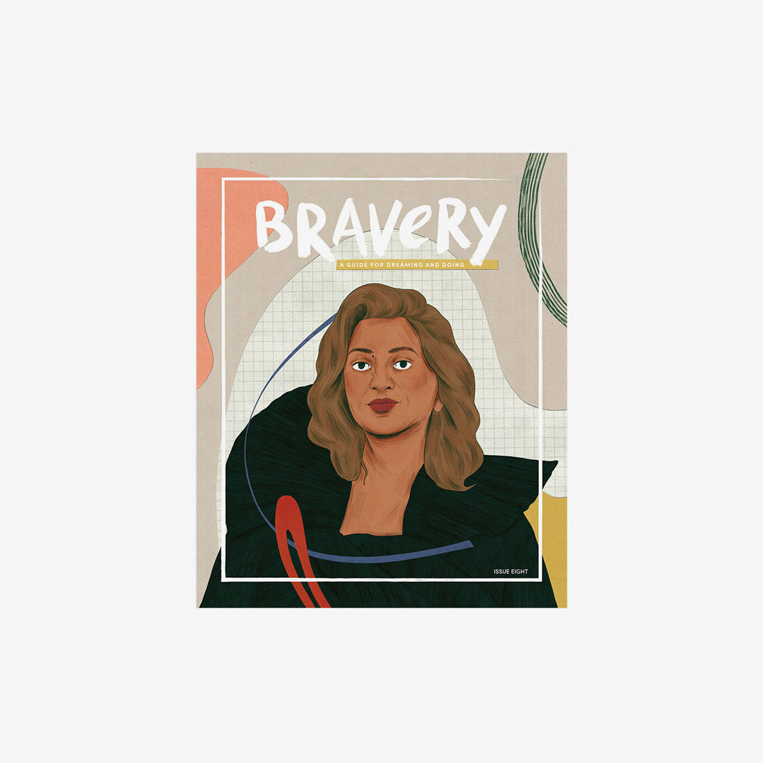 Bravery Issue #8 - Zaha Hadid