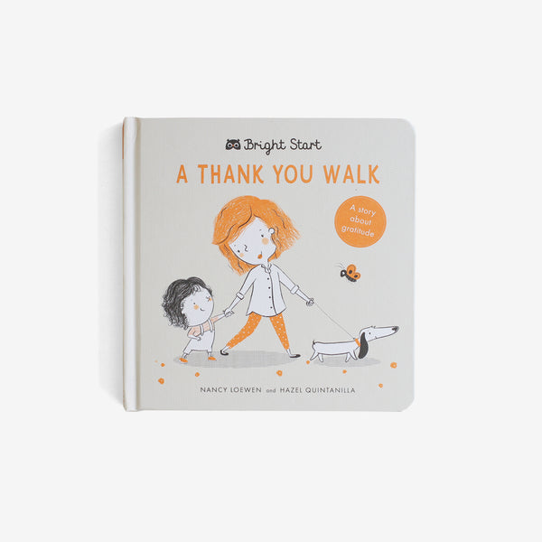 Bright Start: A Thank You Walk