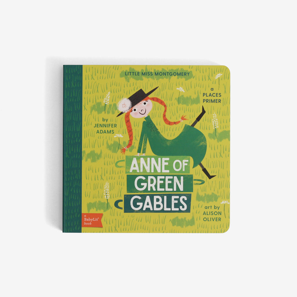 Anne of Green Gables: a BabyLit Places Primer