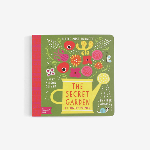 The Secret Garden: a BabyLit Flowers Primer