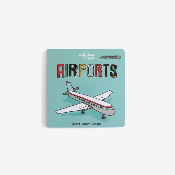 Lonely Planet Board Book - Airports