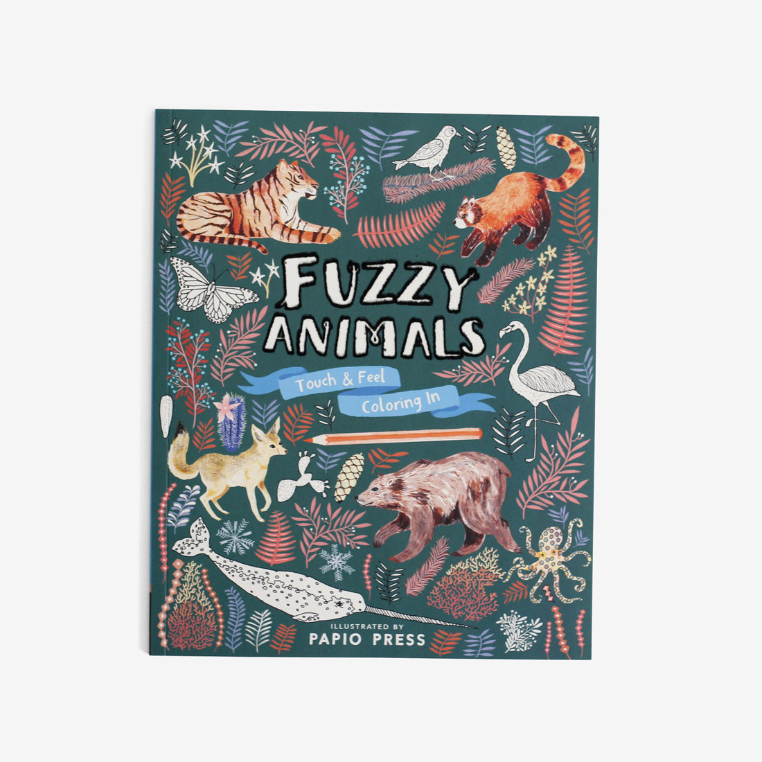 Fuzzy Animals: Touch & Feel Coloring Book