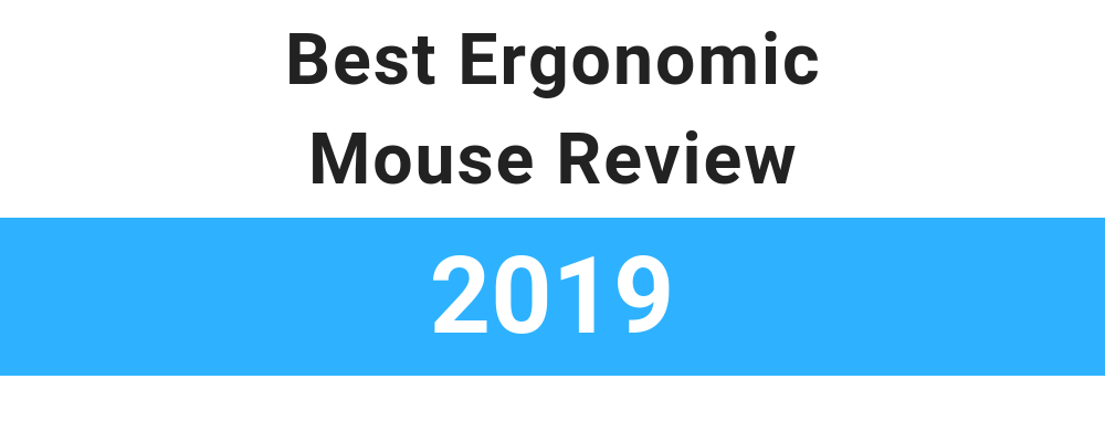 Best ergonomic mouse review of 2019 for wrist and hand pain