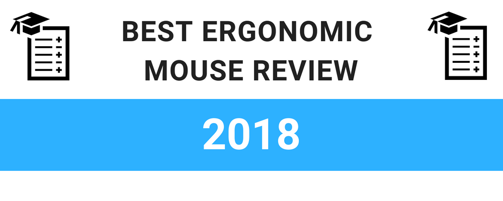 Best Ergonomic Mice Review 2018