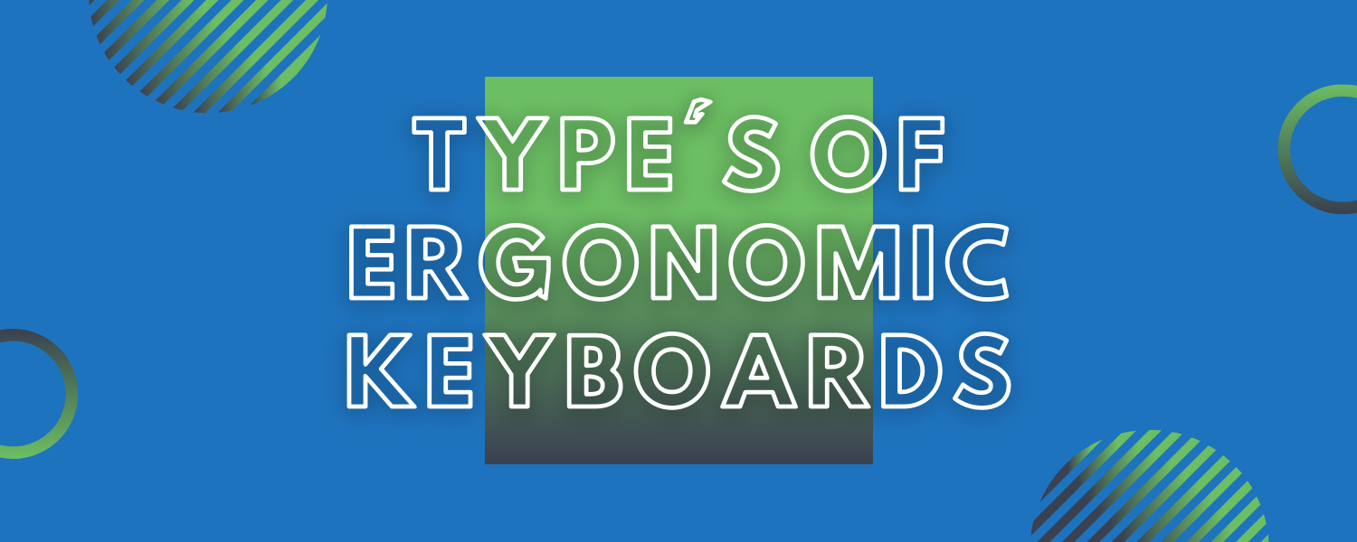 types of ergonomic keyboards