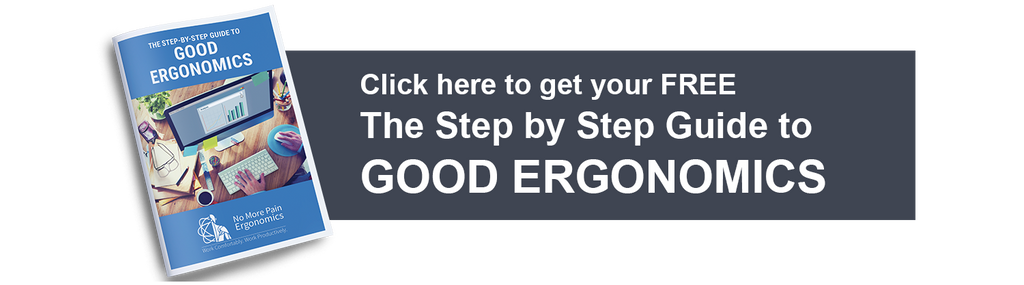 Step by Step Guide to Good Ergonomics