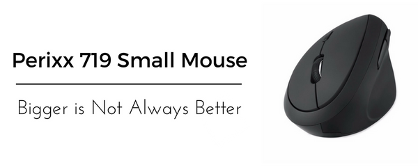 Perixx 719 Small Ergonomic Mouse