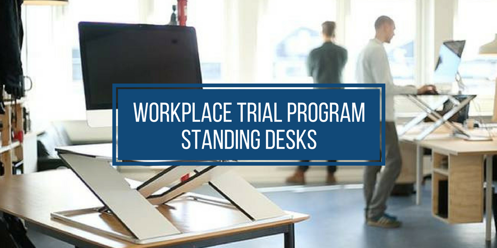 Standing Desk Trial Program for Workplaces
