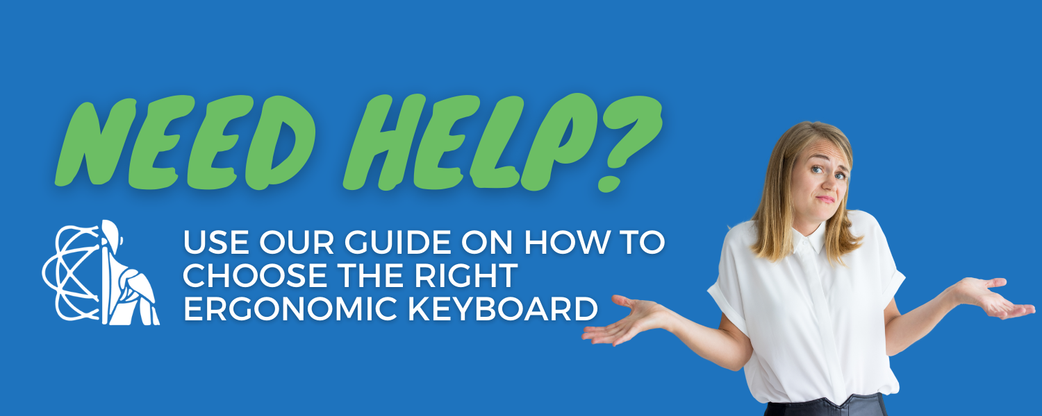 choosing the right ergonomic keyboard