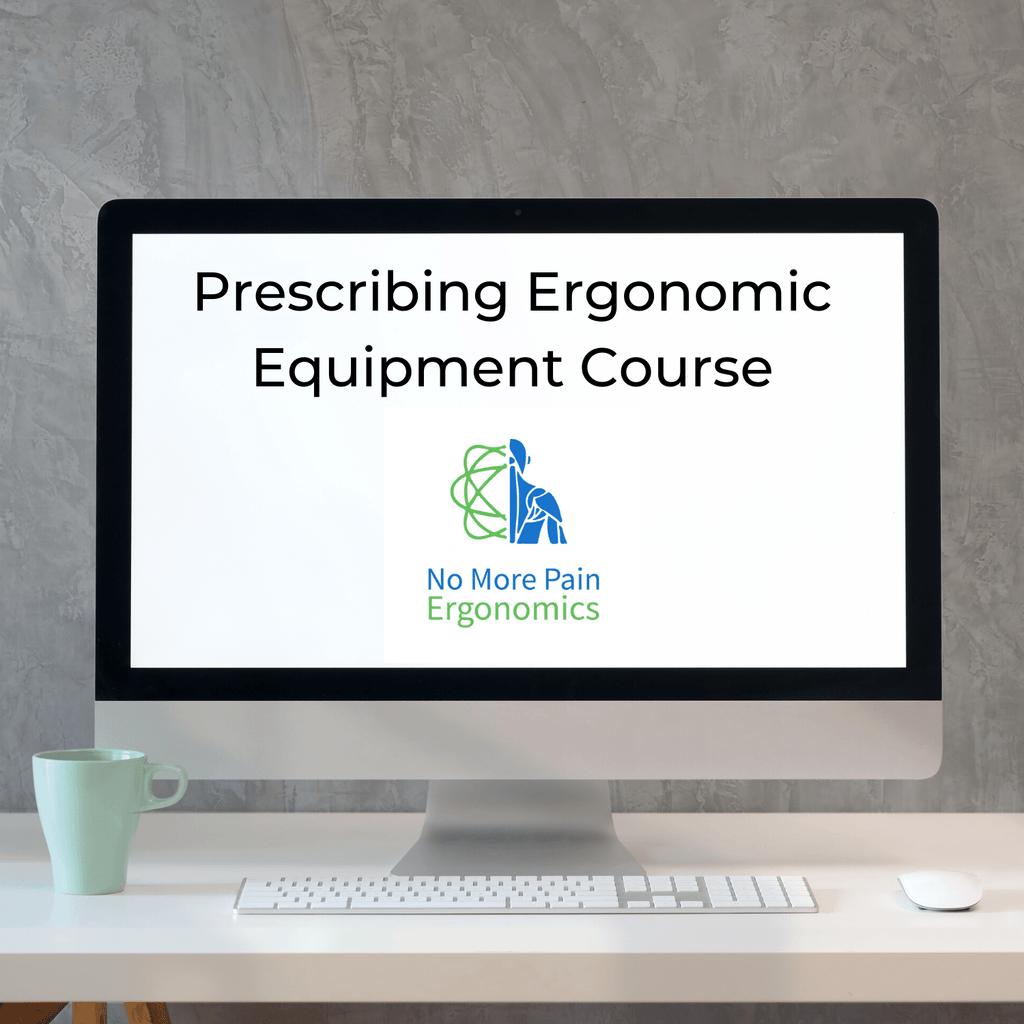 Professional Ergonomics Prescription Course