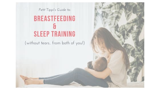 Breastfeeding & Sleep Training without Tears - Petit Tippi