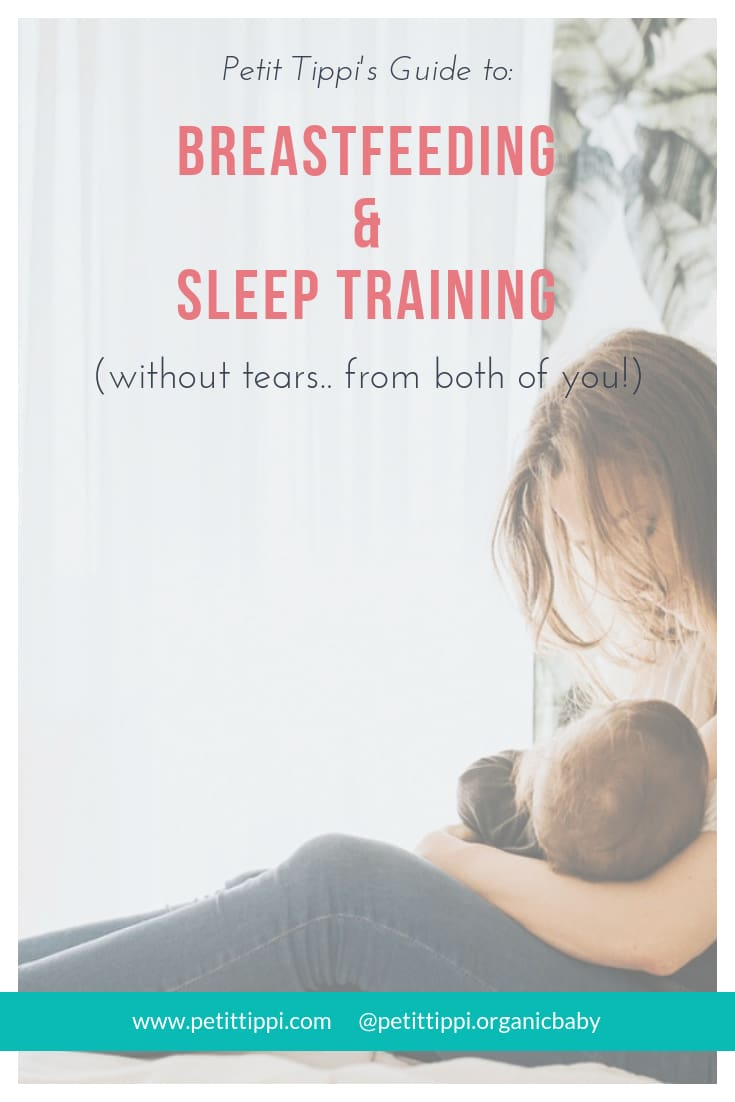 Breastfeeding and Sleep Training (without tears!) - Petit Tippi