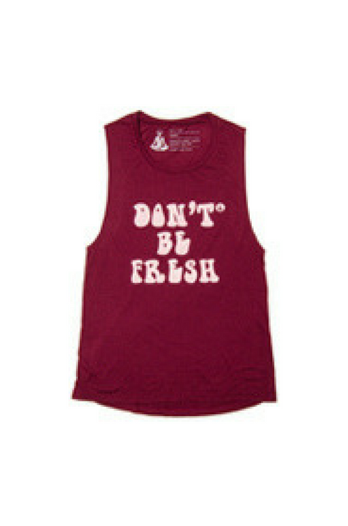 don't be fresh tank