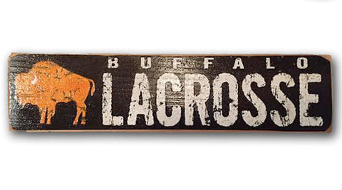 Buffalo Lacrosse rustic wood sign
