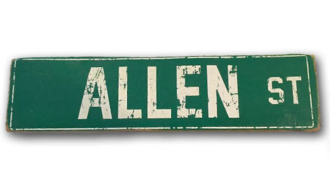 Allen St rustic wood sign