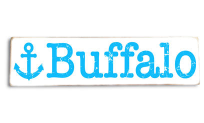 Buffalo Anchor rustic wood sign