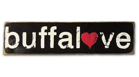 Buffalove rustic wood sign