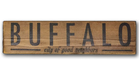 Buffalo: City of Good Neighbors rustic wood sign