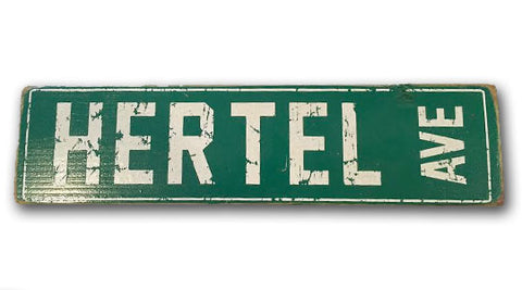 Hertel Ave rustic wood sign