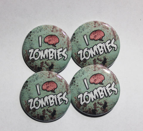 "I love Zombies 1.5"" Pinback Button or Magnet"