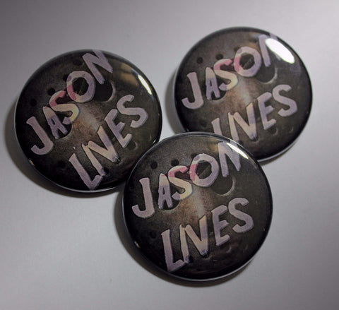 "Jason Lives 1.5"" Button or Magnet"