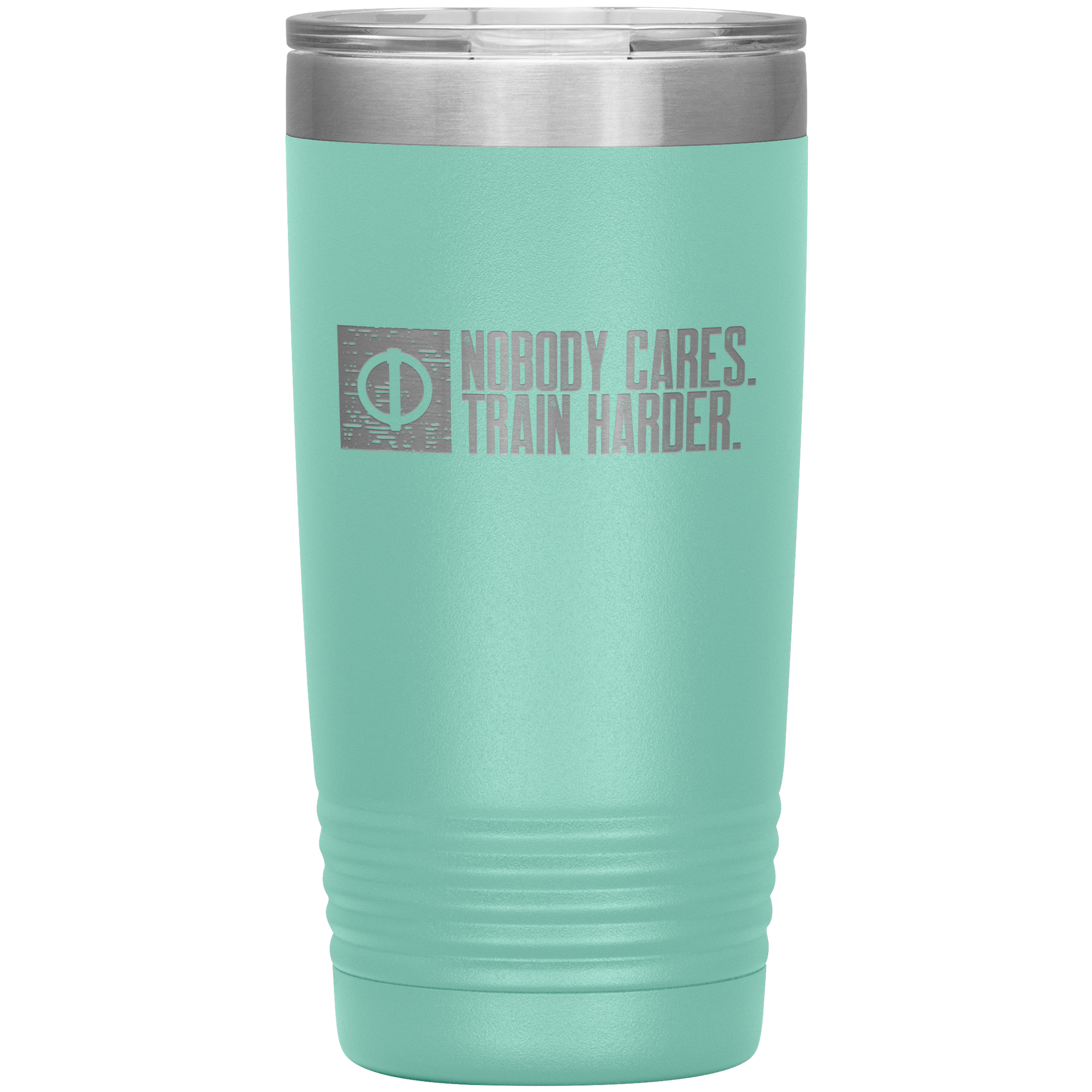 Nobody Cares. Train Harder. - 20oz Tumbler