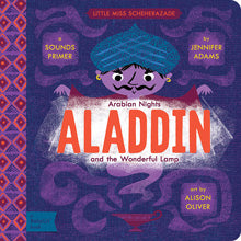 Gibbs Smith Book Aladdin and the Wonderful Lamp : A BabyLit® Sounds Primer