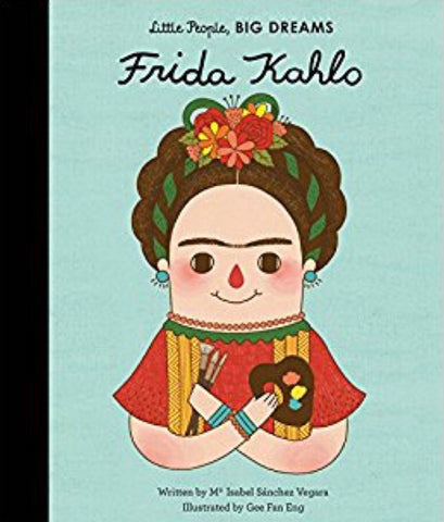 Little People BIG DREAMS Book, Frida Kahlo