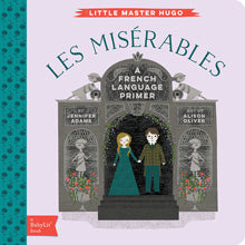 Gibbs Smith Books Les Miserables : A BabyLit® French Language Primer
