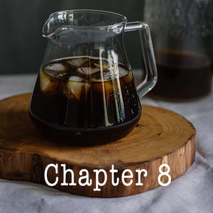 Chapter 8 of the COVID-19 Coffee Survival Guide