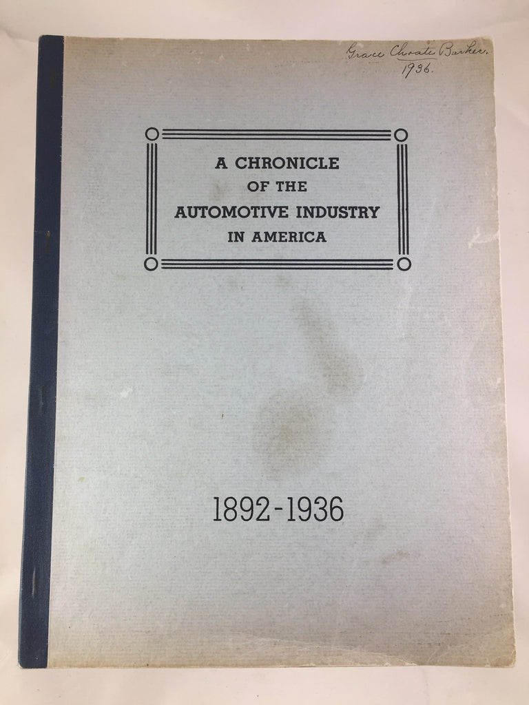 A chronicle of the automotive industry in America 1892 to 1936
