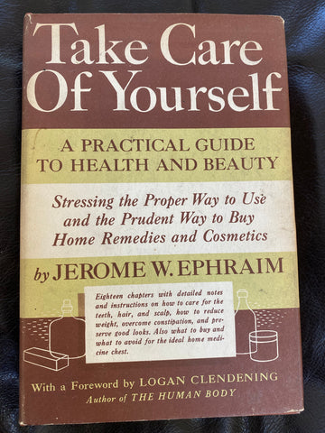 Book, Take Carr Of Yourself A Practical Guide To Health and Beauty